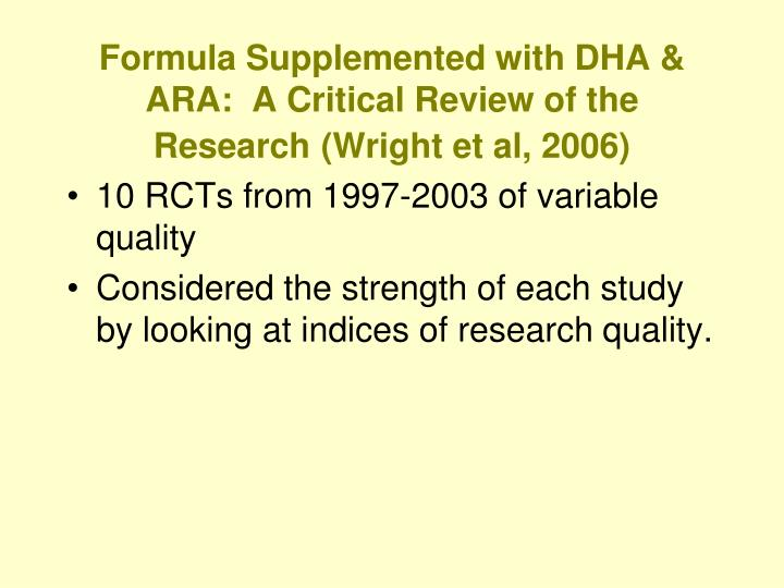 Formula Supplemented with DHA & ARA:  A Critical Review of the Research