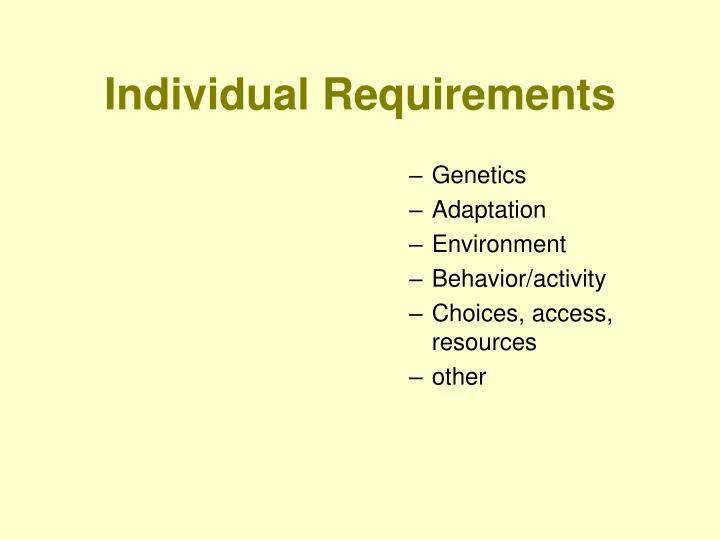 Individual Requirements