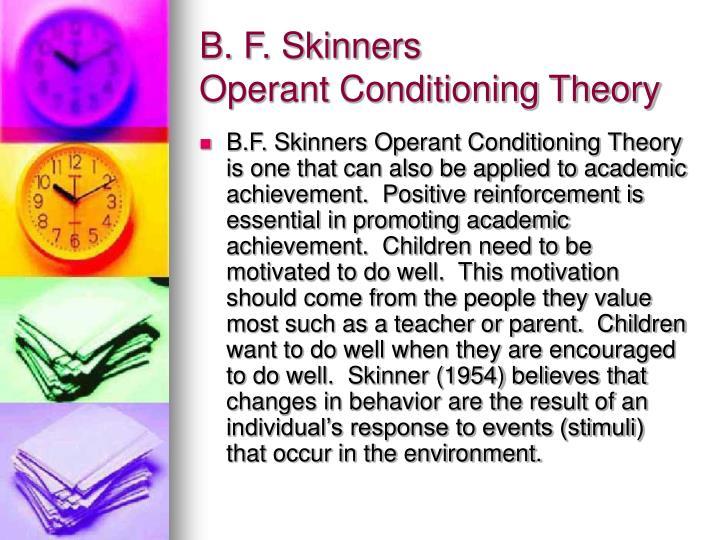 B. F. Skinners