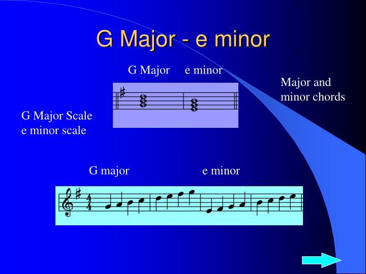 G Major - e minor
