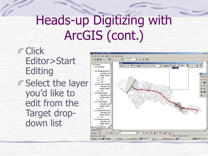 Heads-up Digitizing with ArcGIS (cont.)