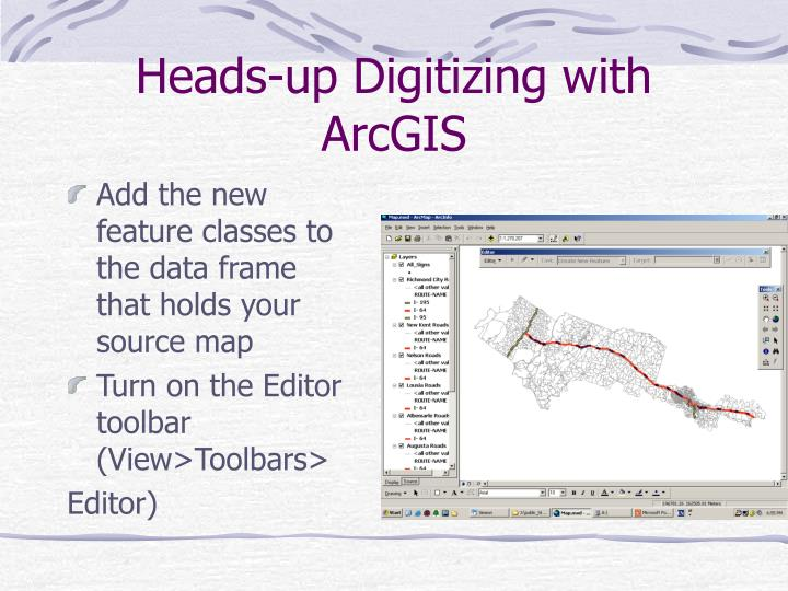 Heads-up Digitizing with ArcGIS