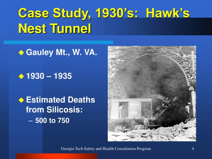 Case Study, 1930's:  Hawk's Nest Tunnel
