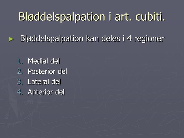 Bløddelspalpation i art. cubiti.