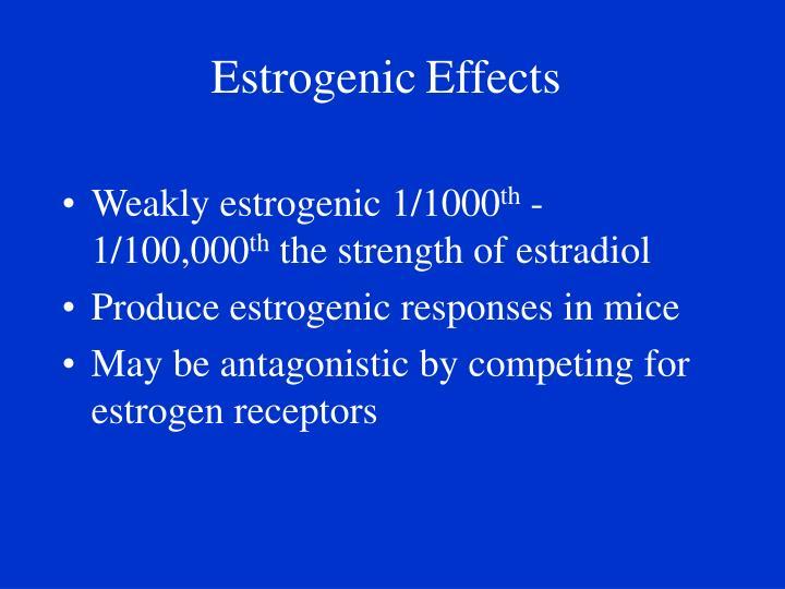 Estrogenic