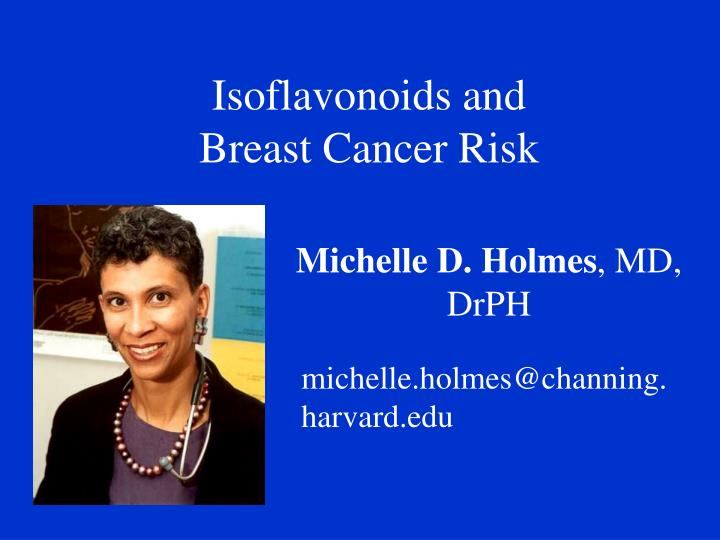 Isoflavonoids and breast cancer risk