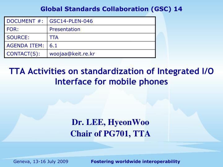 Tta activities on standardization of integrated i o interface for mobile phones