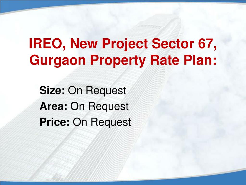 IREO, New Project Sector 67, Gurgaon