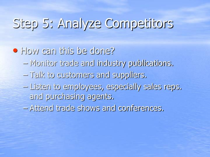 Step 5: Analyze Competitors