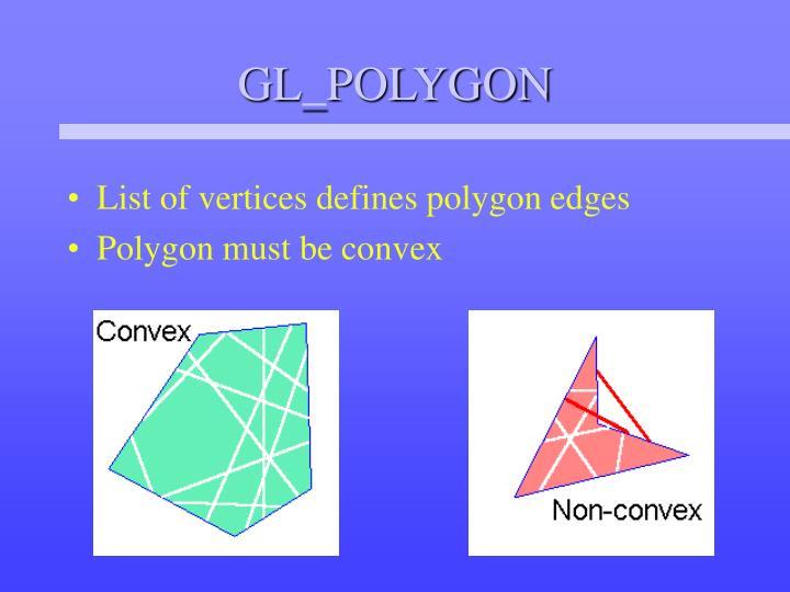 GL_POLYGON