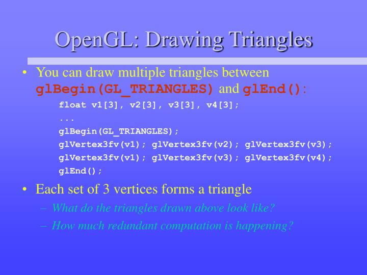 OpenGL: Drawing Triangles