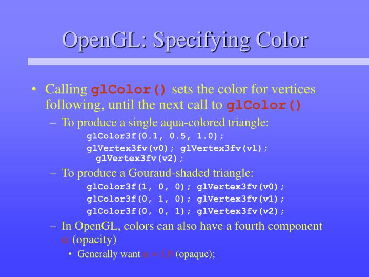 OpenGL: Specifying Color
