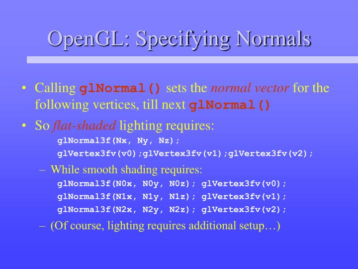 OpenGL: Specifying Normals