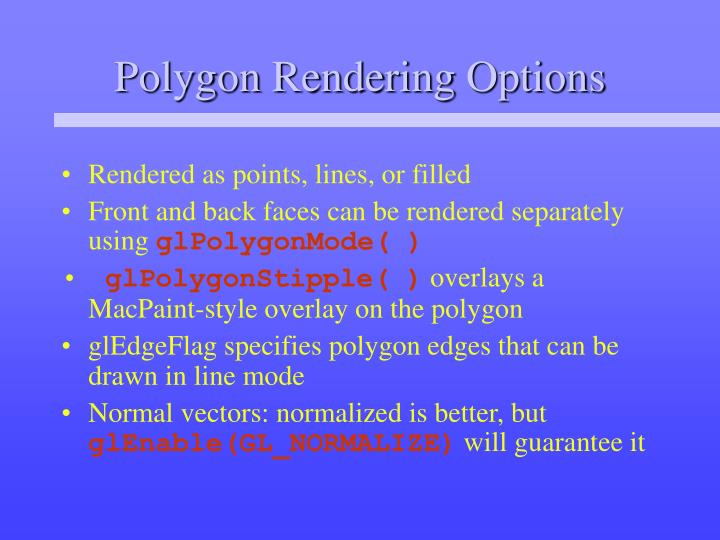 Polygon Rendering Options
