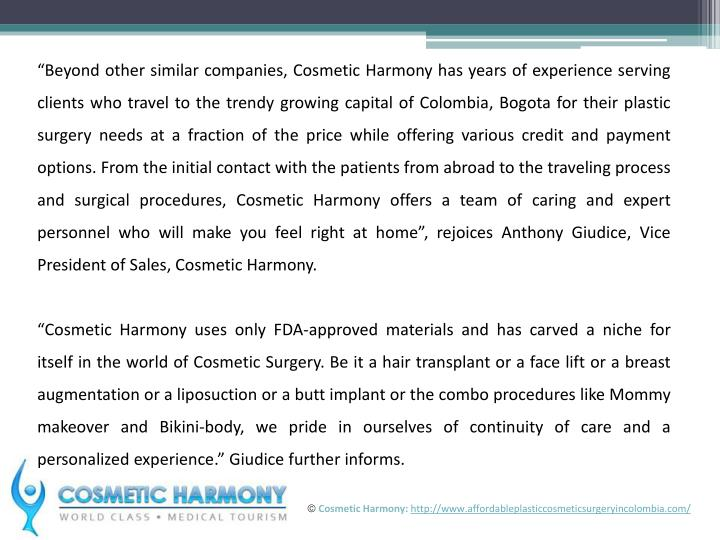"""Beyond other similar companies, Cosmetic Harmony has years of experience serving clients who trav..."