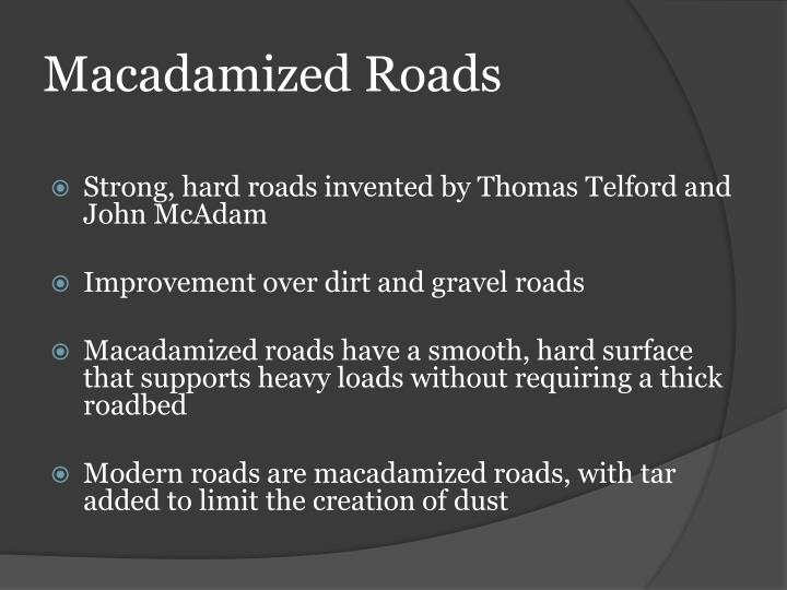Macadamized Roads