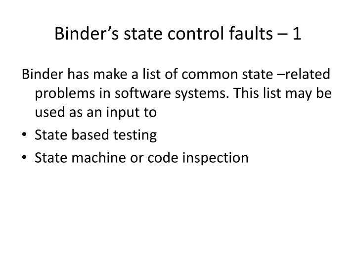 Binder's state control faults – 1