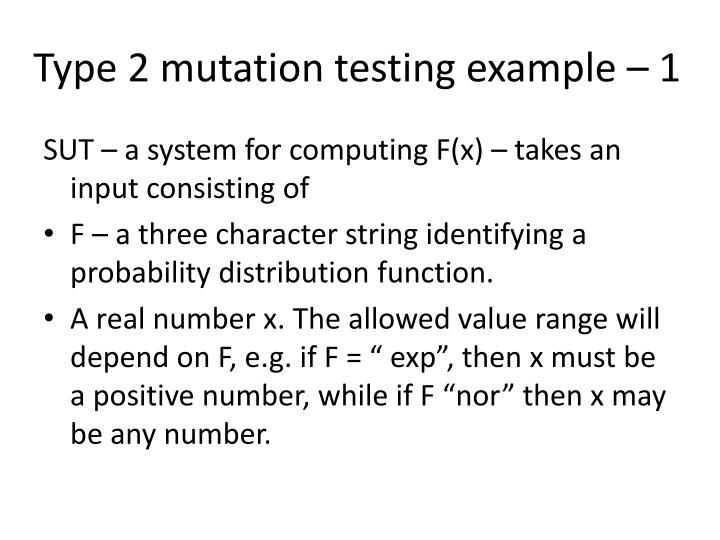 Type 2 mutation testing example – 1