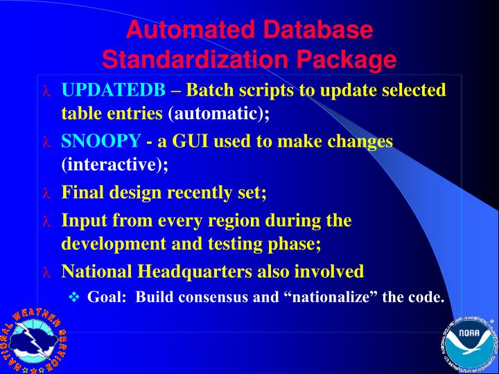Automated Database Standardization Package
