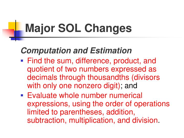 Major SOL Changes