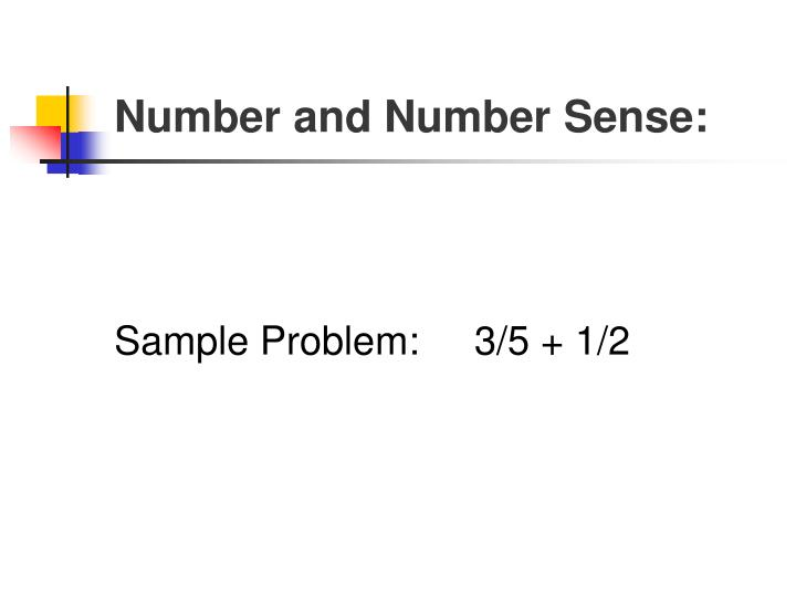Number and Number Sense: