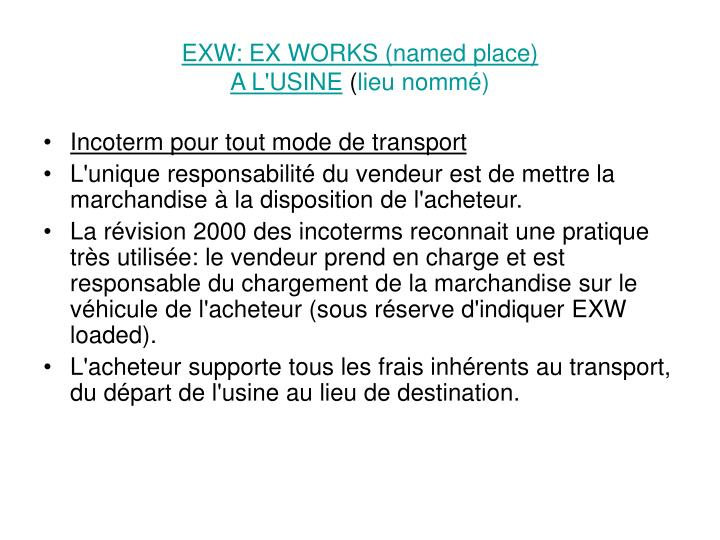 EXW: EX WORKS (named place)