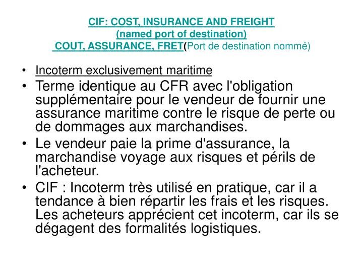 CIF: COST, INSURANCE AND FREIGHT