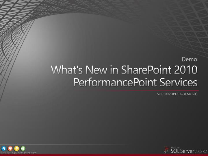 What's New in SharePoint 2010 PerformancePoint Services