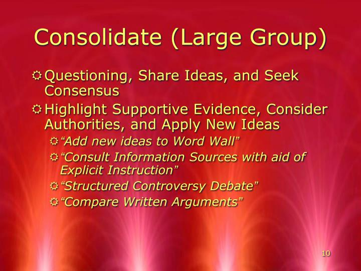 Consolidate (Large Group)