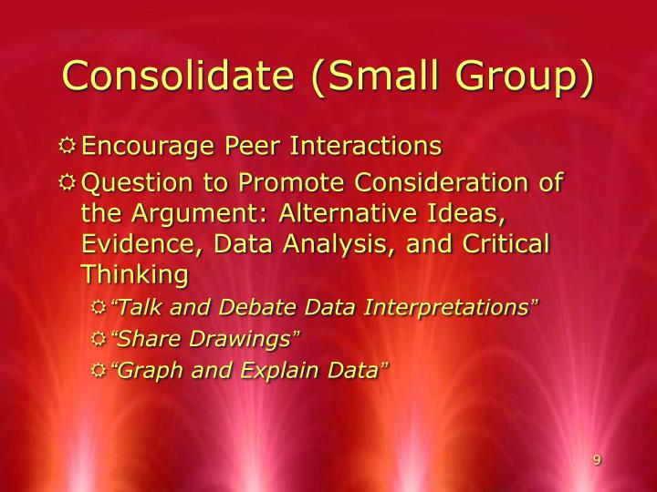 Consolidate (Small Group)