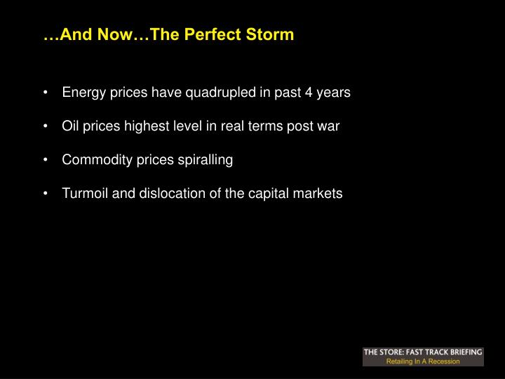 …And Now…The Perfect Storm