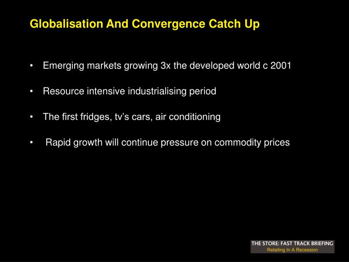 Globalisation And Convergence Catch Up
