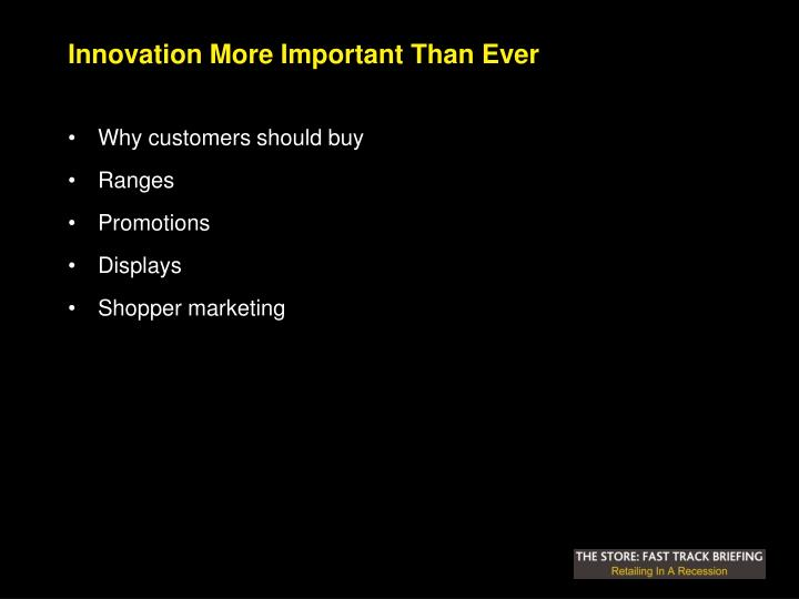 Innovation More Important Than Ever