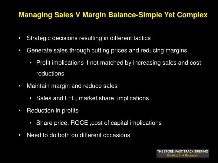 Managing Sales V Margin Balance-Simple Yet Complex