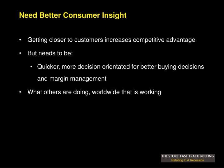 Need Better Consumer Insight