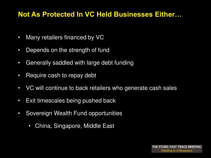 Not As Protected In VC Held Businesses Either…