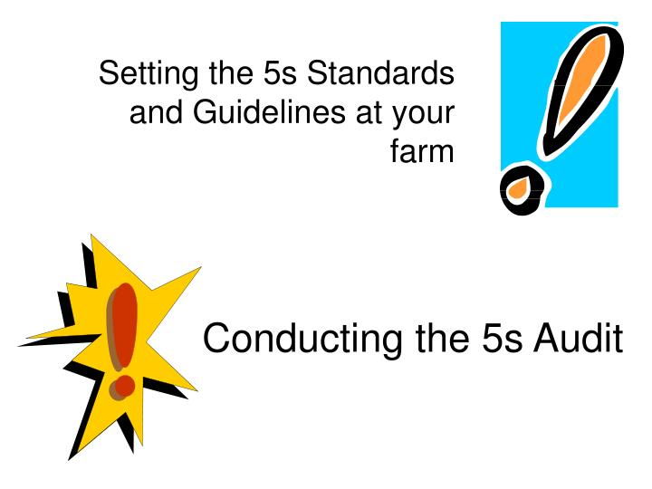 Setting the 5s Standards and Guidelines at your farm