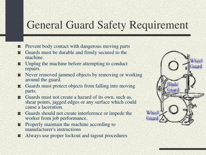 General Guard Safety Requirement