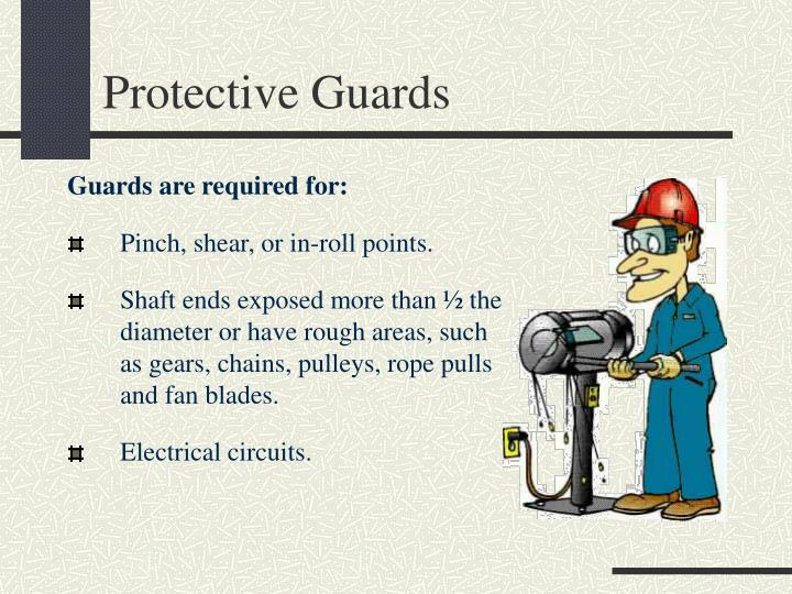 Protective Guards