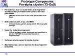 prototype components pre alpha cluster tx dod