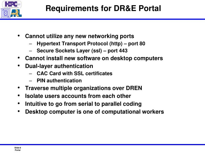 Requirements for DR&E Portal