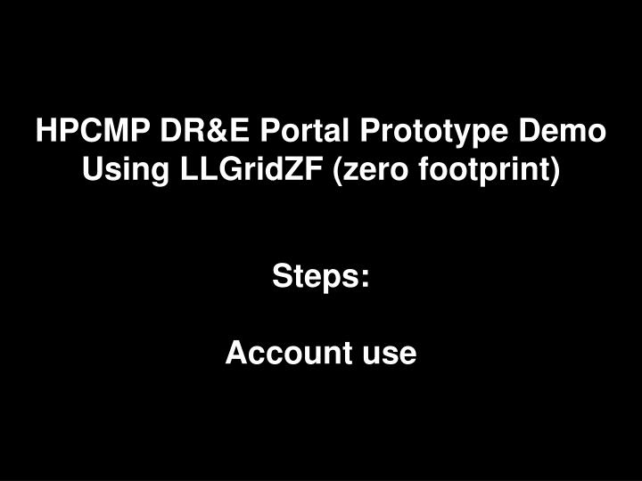 HPCMP DR&E Portal Prototype Demo