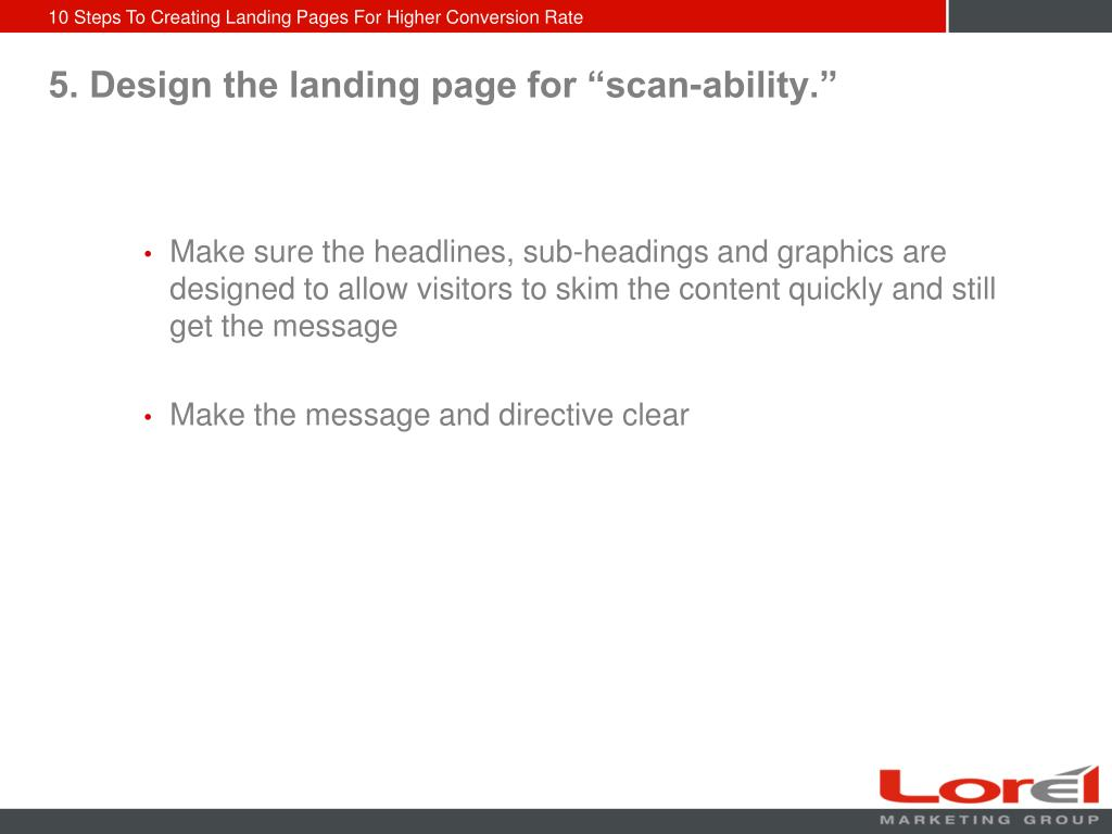 "5. Design the landing page for ""scan-ability."""