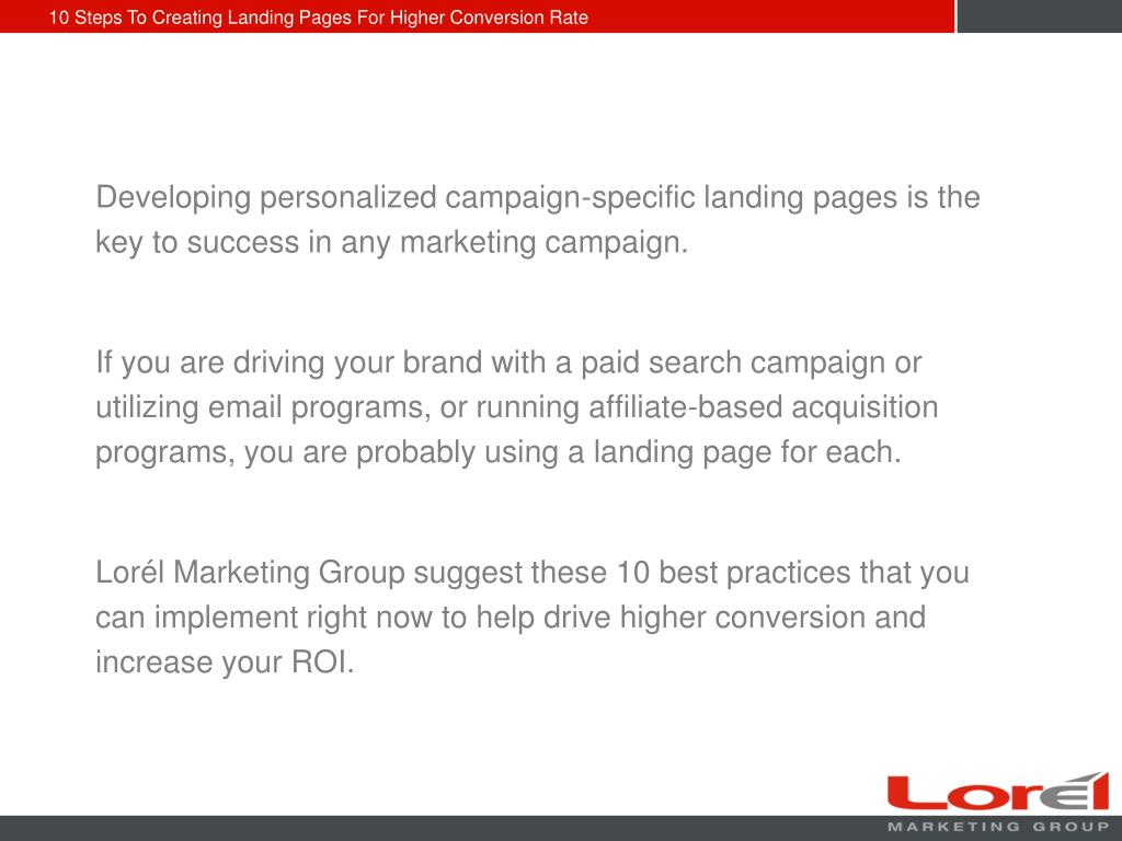Developing personalized campaign-specific landing pages is the key to success in any marketing campaign.
