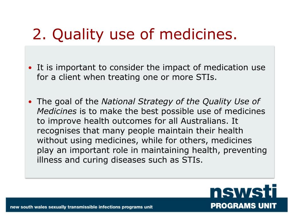 2. Quality use of medicines.