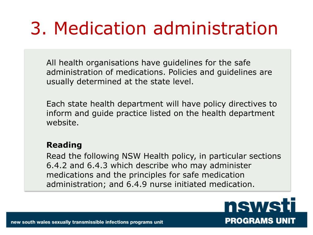 3. Medication administration