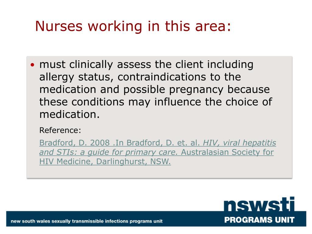Nurses working in this area: