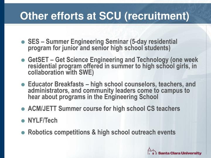 Other efforts at SCU (recruitment)
