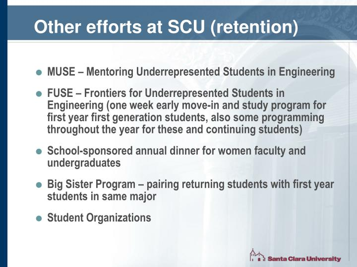 Other efforts at SCU (retention)