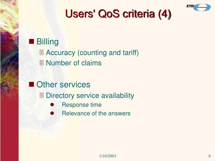 Users' QoS criteria (4)